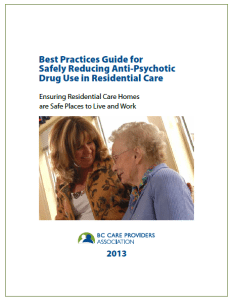 The BCCPA announced today that they will be updating the Best Practices Guide for Safely Reducing Anti-Psychotic Drug Use in Residential Care, originally released in 2013.