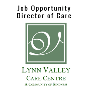 Lynn Valley Care Centre: Job Opportunity